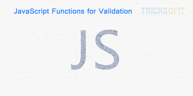 JavaScript Functions for Validation