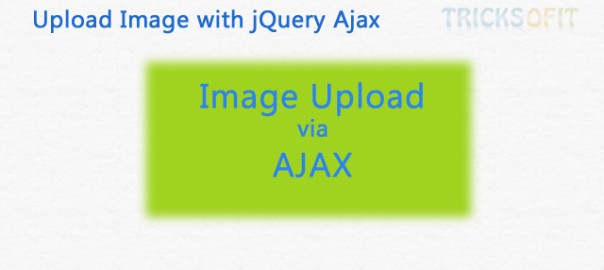 Upload Image with jQuery Ajax