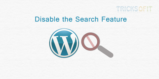 Disable the Search Feature in WordPress