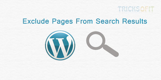 Exclude Pages From WordPress Search Results