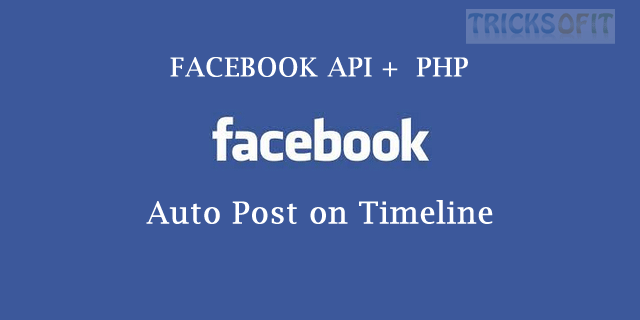 How to Auto Post on Facebook Using PHP