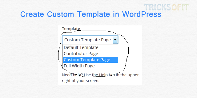 How to create custom template in Wordpress