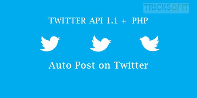 Auto Post on Twitter Using PHP and API 1.1
