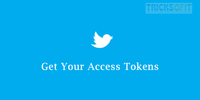 how to get twitter access tokens