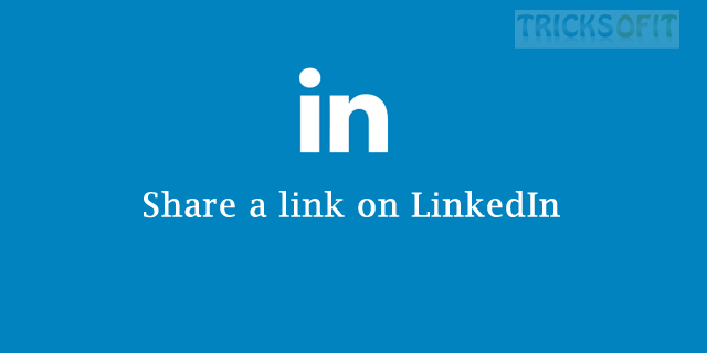 Share a link on LinkedIn