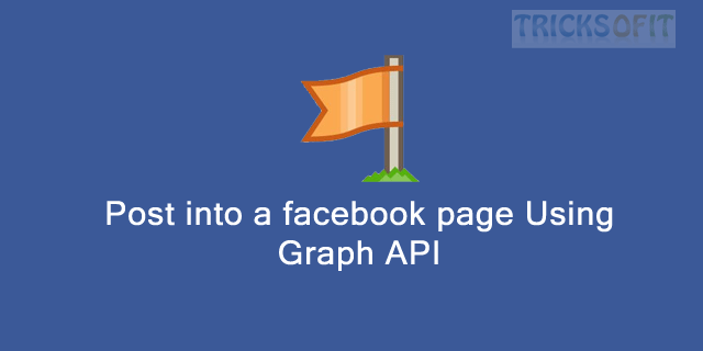 Post into a facebook page Using Graph API