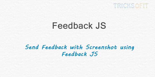 Send feedback with screenshot using feedback JS