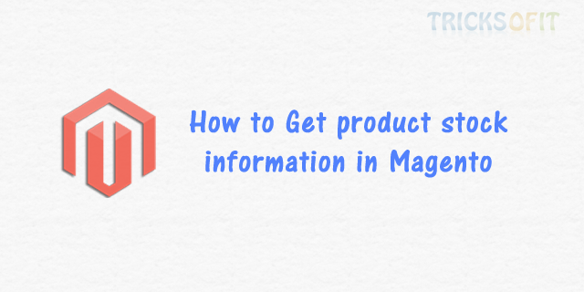 Get product stock information in Magento