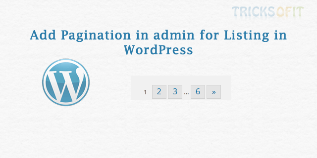 Add Pagination in admin for Listing in WordPress
