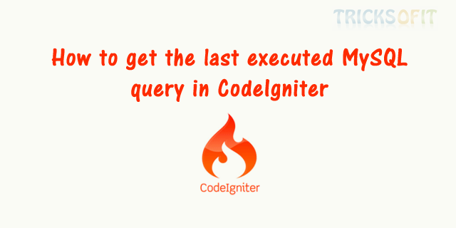 How to get the last executed MySQL query in CodeIgniter